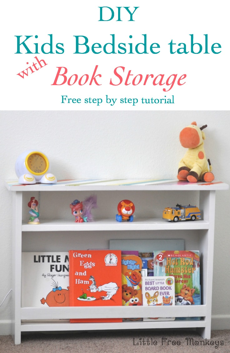 DIY Kids bedside table with book storage - Little Free Monkeys