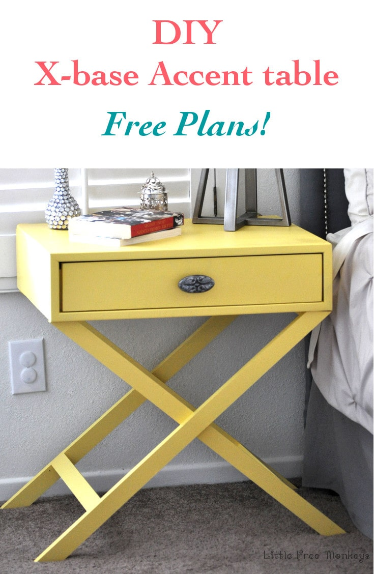 Learn how to build your own X-base accent table from scratch with the free plans! Super easy build for customized look and a fraction of the price!