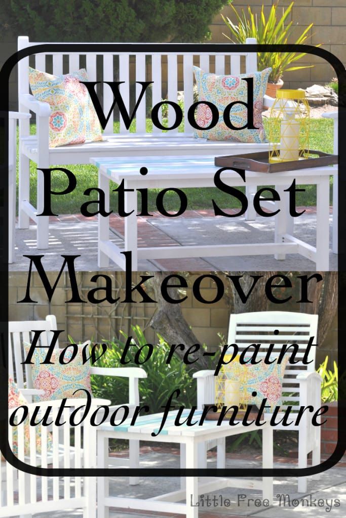 Painting outdoor wood- patio set makeover - Little Free Monkeys
