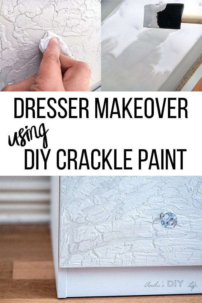 Close of DIY crackle paint effect on dresser and collage with how to make it with text overlay.
