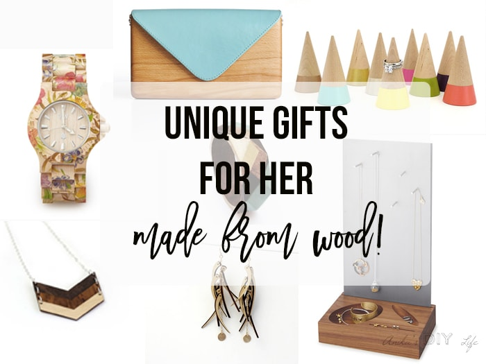 12 easy diy gifts for her you can make today anikas diy life these unique gifts for women made from wood are perfect for any occasion birthday negle Choice Image