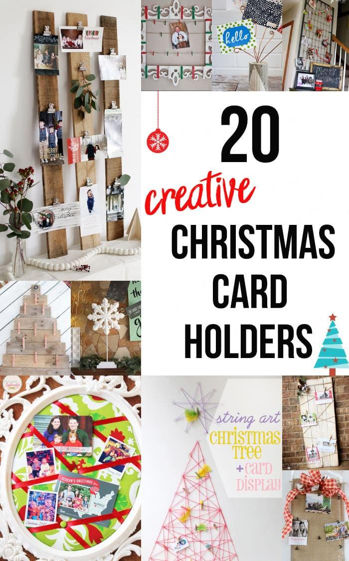 collage of DIY Christmas card holders with text overlay