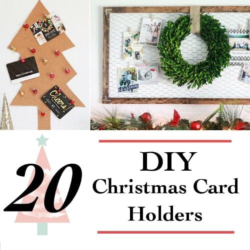 20 DIY Christmas Card Holder Ideas