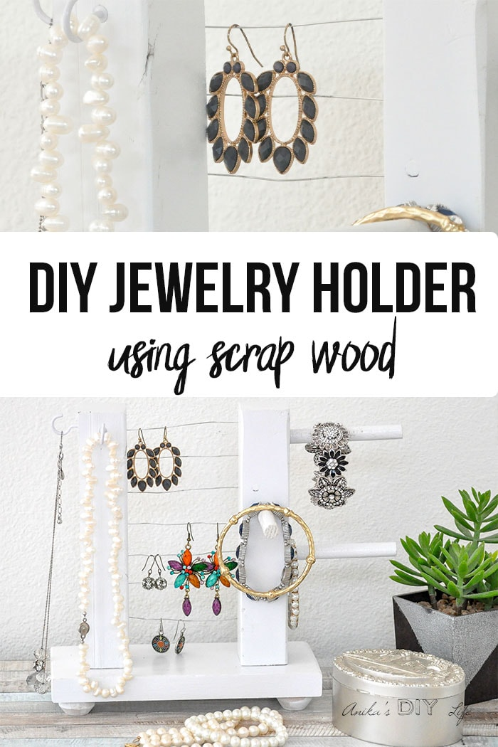 Diy Jewelry Holder How To Build A