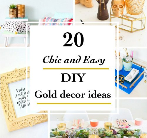 20 Chic DIY Gold Home Decor Ideas