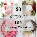 20 Amazing DIY Spring wreath Ideas