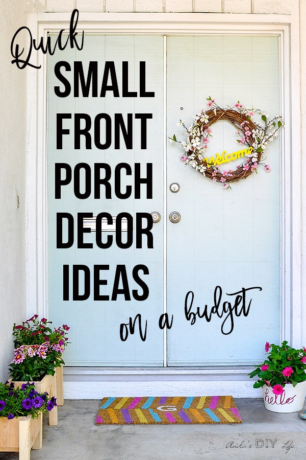 Small Front Porch Decorating Ideas - Easy Budget-Friendly ...