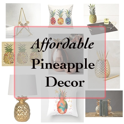 30+ Amazing and Affordable Pineapple Decor ideas