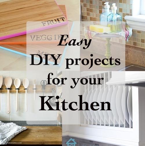 20 Quick And Easy Diy Kitchen Ideas Anika S Diy Life