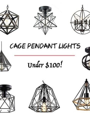Cage pendant lights have a gorgeous industrial meets chic look. Check out these awesome affordable and budget friendly finds that all under $100!