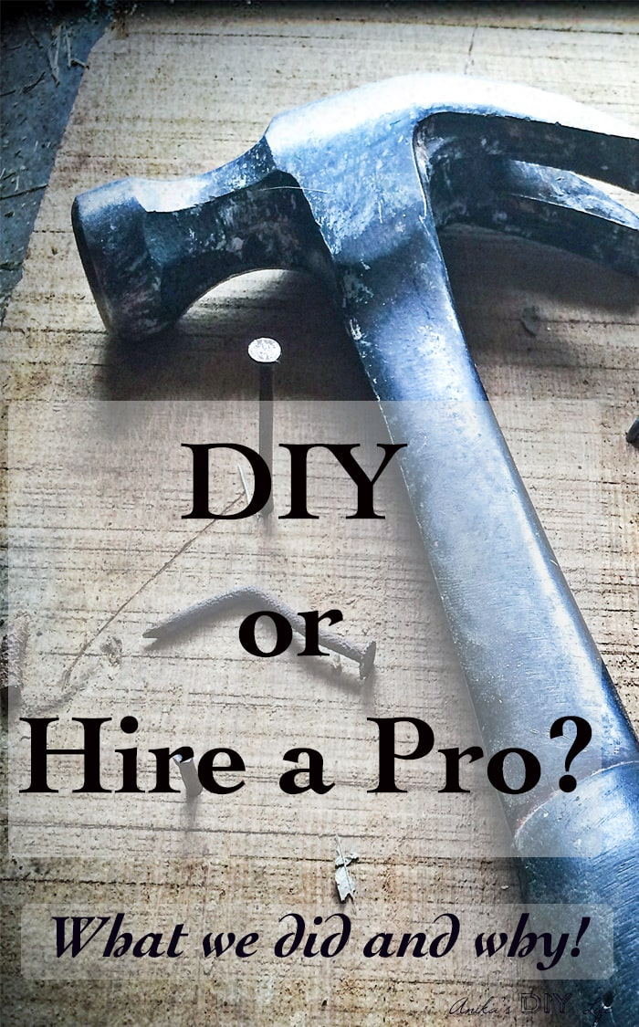 DIY or Hire a pro for home renovations - it can be hard deciding which way to go. See what we decided and why!