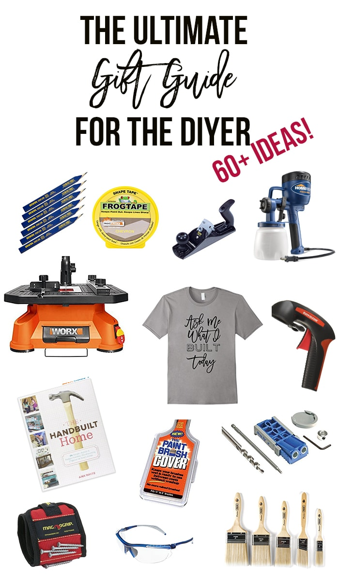 60+ amazing ideas! Looking for gift ideas for the DIYer in your life? This is the ultimate list filled with ideas - for every budget and every occasion!