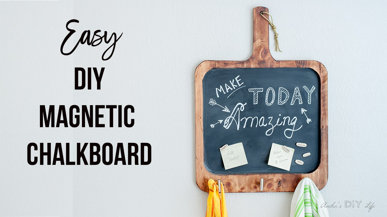 Easy DIY Magnetic Chalkboard for the Kitchen - Anika\'s DIY Life