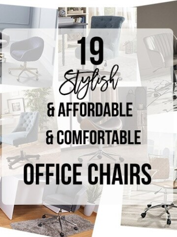 Stylish office chairs are a girl boss' dream! Finding a chair that is comfortable enough to sit in for hours on end without skimping on style for your office space can be a challenge. We have put together 19 of our favorite chairs that are stylish, comfortable and affordable!