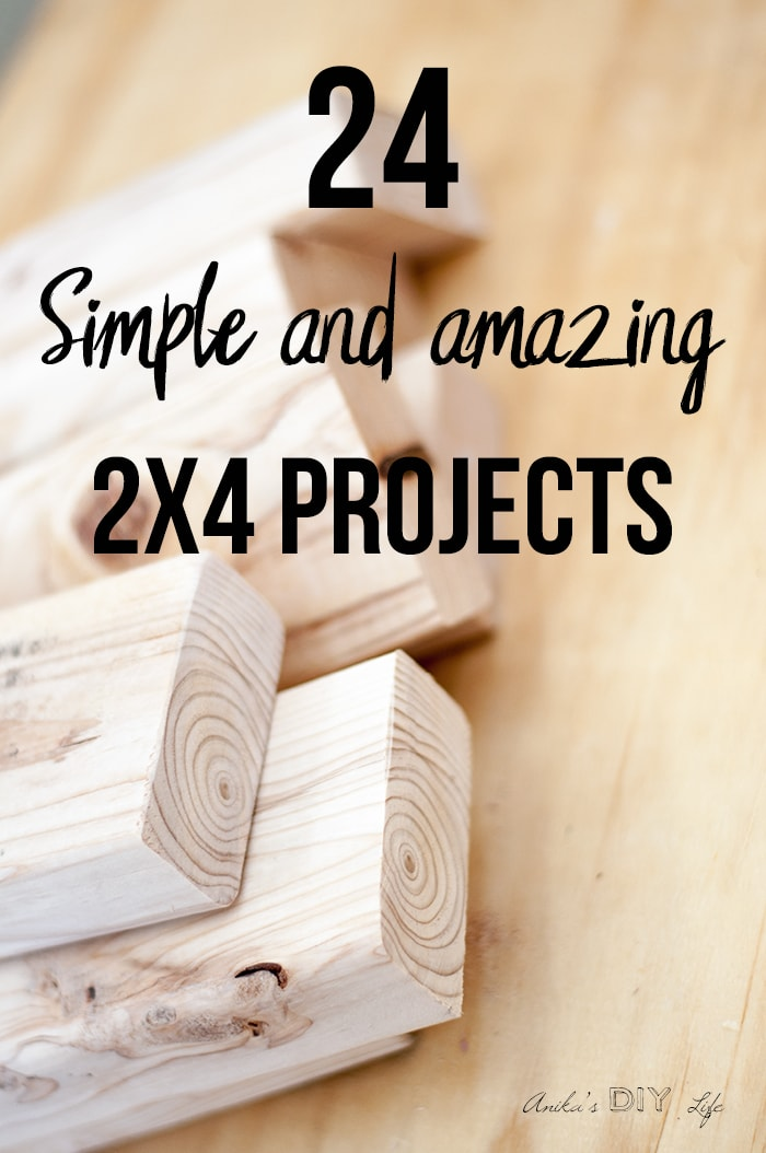 24 Simple And Amazing 2x4 Wood Projects Anika S Diy Life