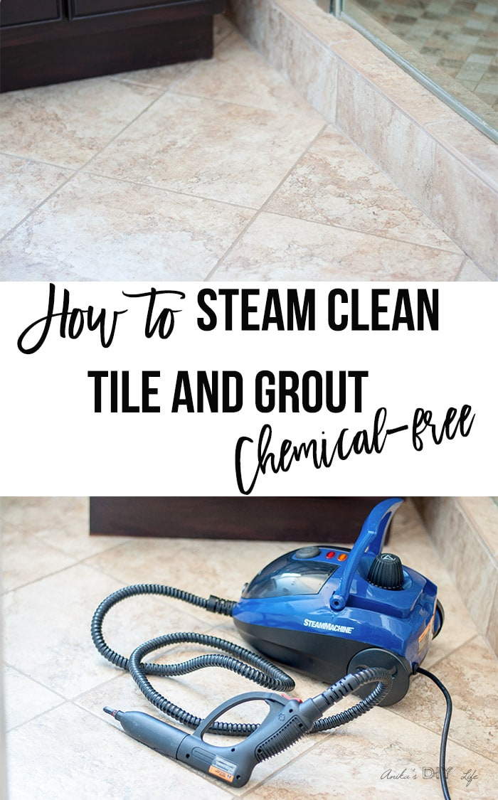 How to steam clean tile and grout collage with text