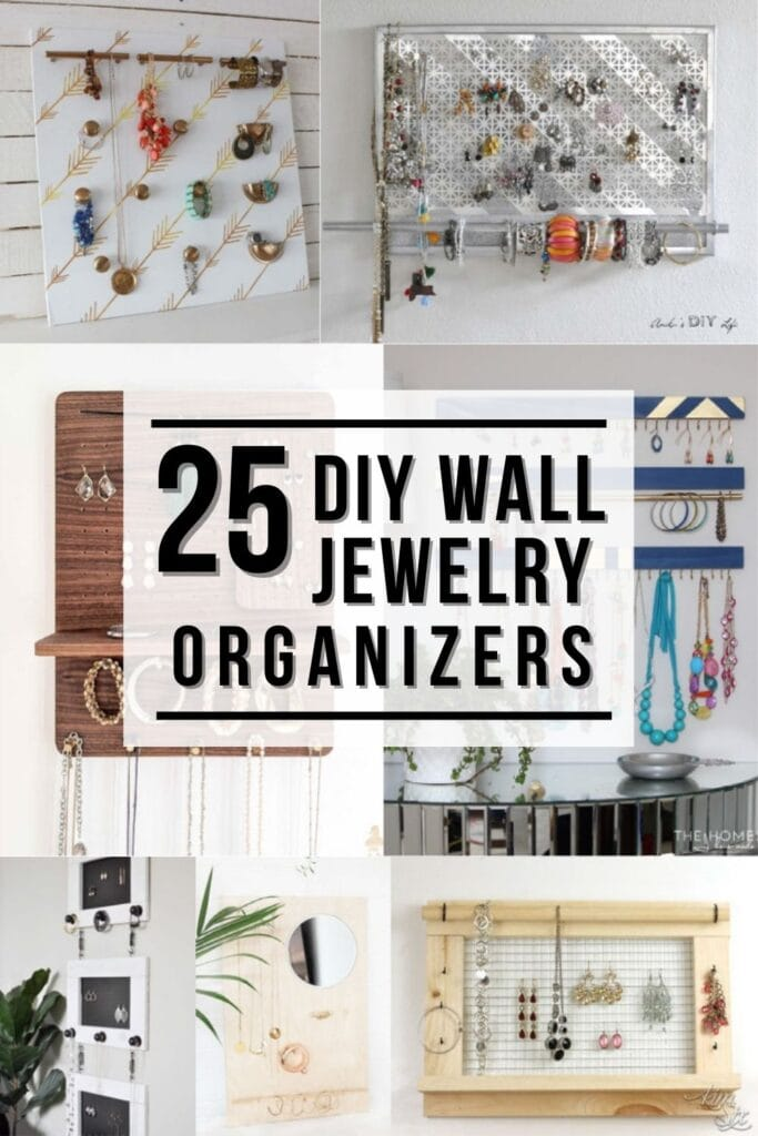 Collage of DIY Wall jewelry organizers with text overlay