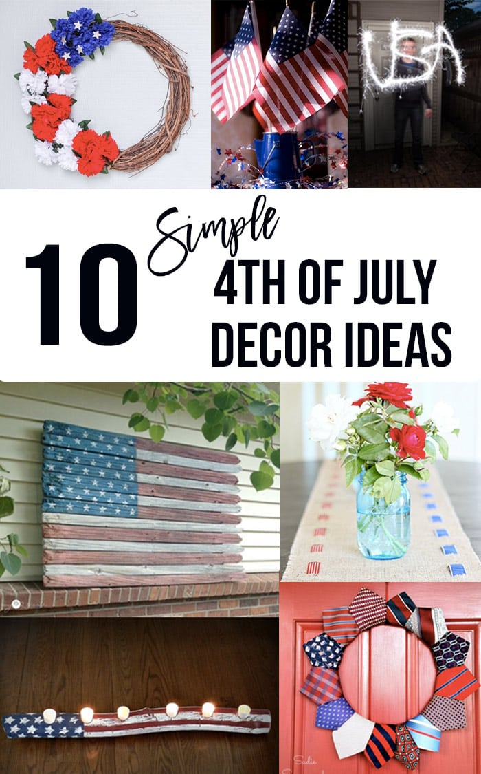 Fourth of July decoration Ideas collage with text overlay