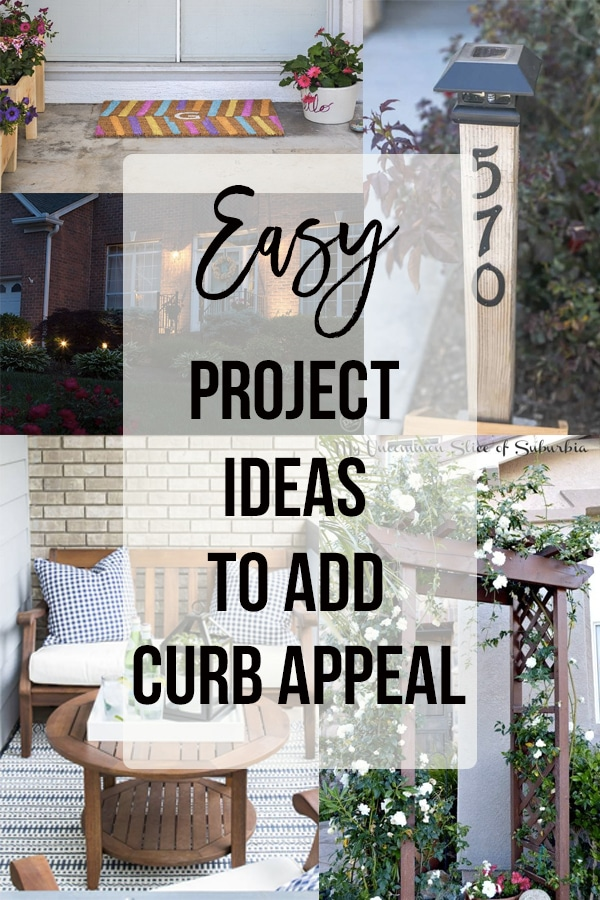 collage of project ideas to improve curb appeal with text overlay