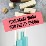 collage of before and after of scrap wood and DIY candle holder with text overlay