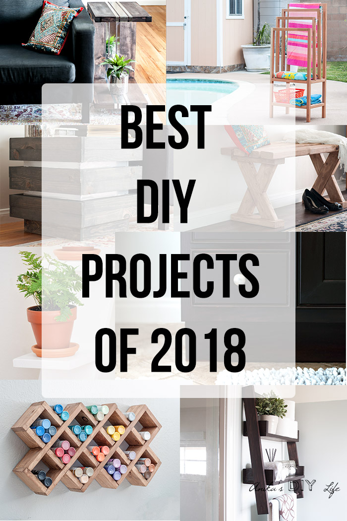 Collage of best DIY projects of 2018 with text overlay