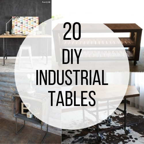 22 DIY Industrial Tables – Creative Designs You Need To See!