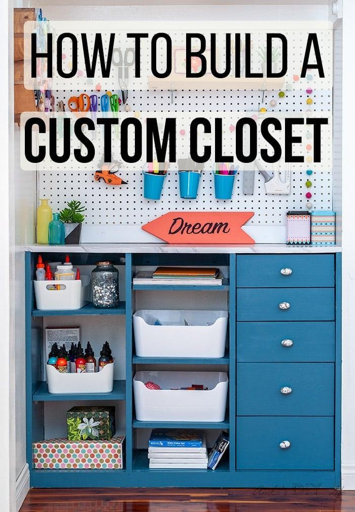 How To Build A Diy Craft Closet Organizer With Drawers Anika S