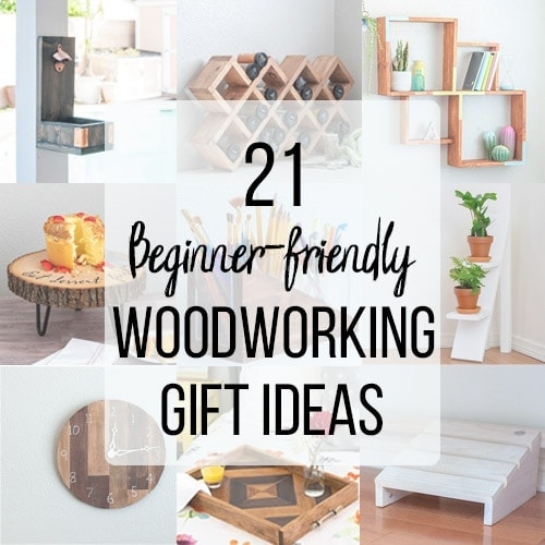 Easy and beginner-friendly woodworking gift ideas for any skill level. These simple projects can be made using basic tools and take very little time.