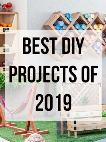 Take a look at the top DIY projects of 2019! All of these easy beginner-friendly woodworking, DIY and home improvement projects have been extremely popular!
