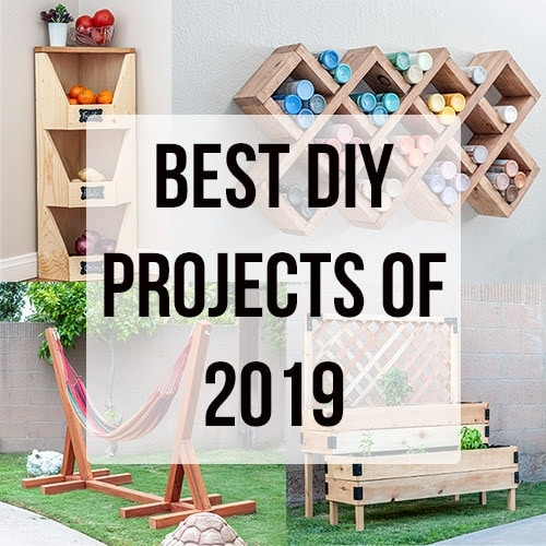 Top DIY Projects of 2019 – Reader Favorites