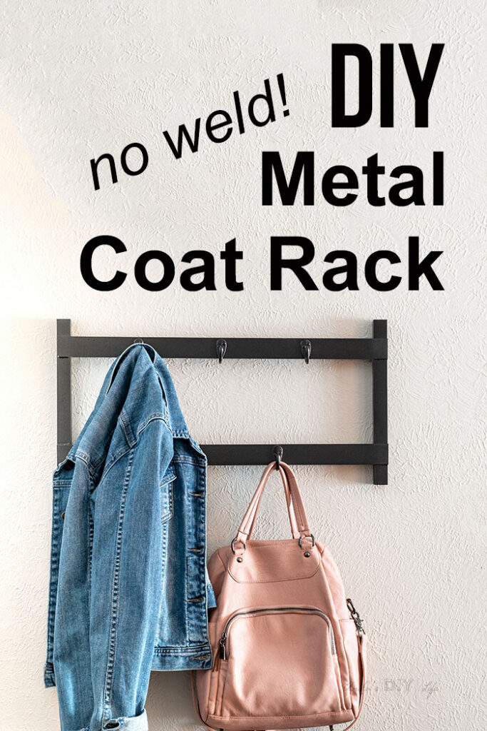 DIY metal coat rack on wall with jacket and bad and text overlay