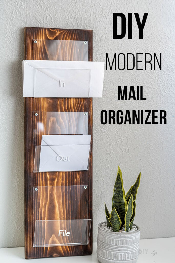DIY Modern plexiglass and wood mail organizer with letters in it