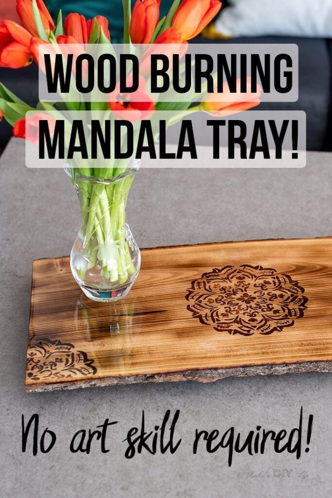 DIY wood burning mandala tray with text overlay