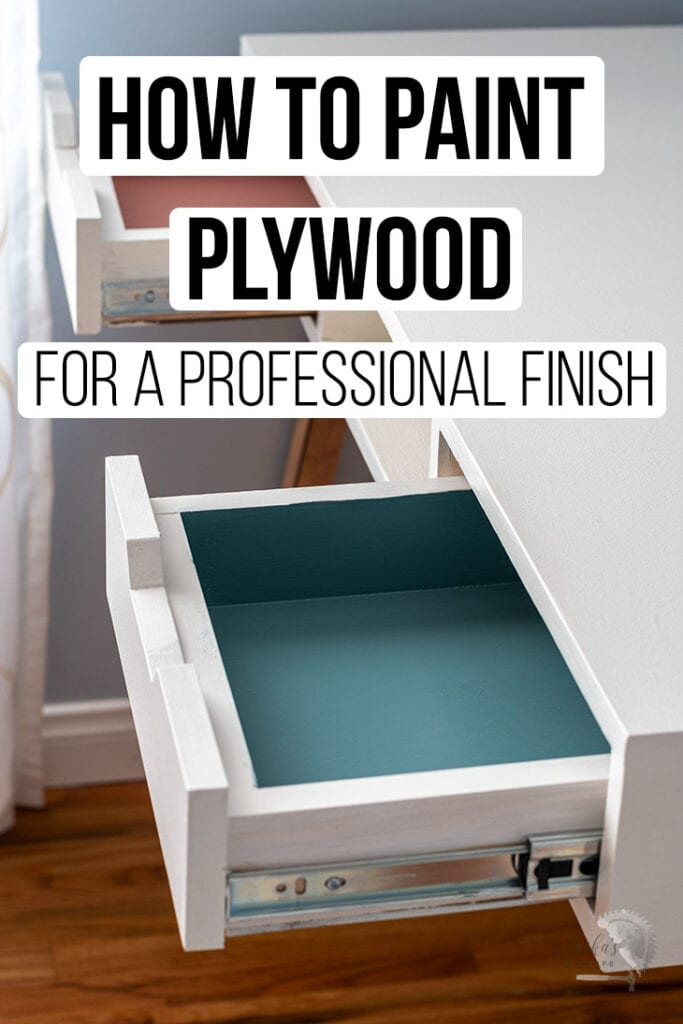 Close up of plywood desk with text overlay - how to paint plywood for a professional finish