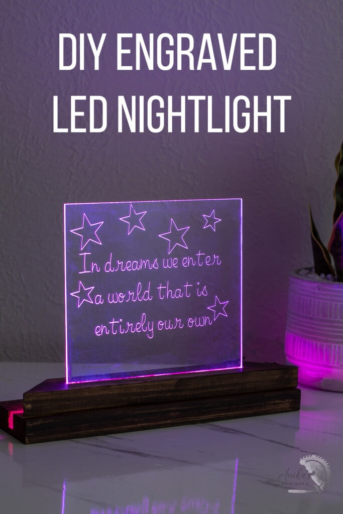 DIY nightlight using acrylic engraved on Cricut with text overlay