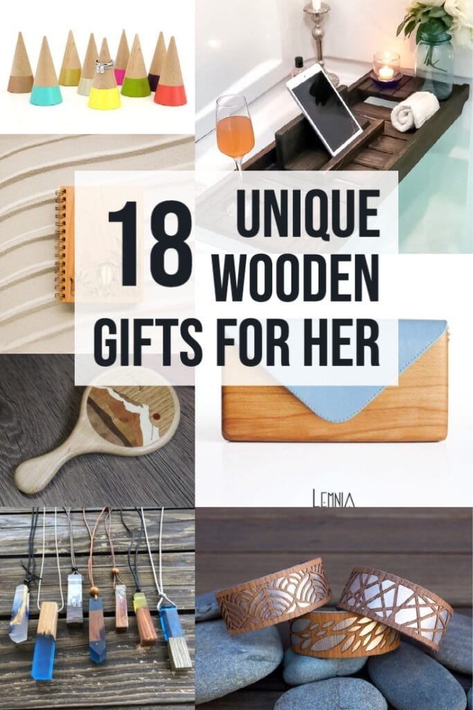 image collage of wooden gifts for her with text 18 Unique Wooden Gifts For Her