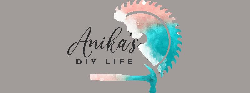 Anika's DIY Life