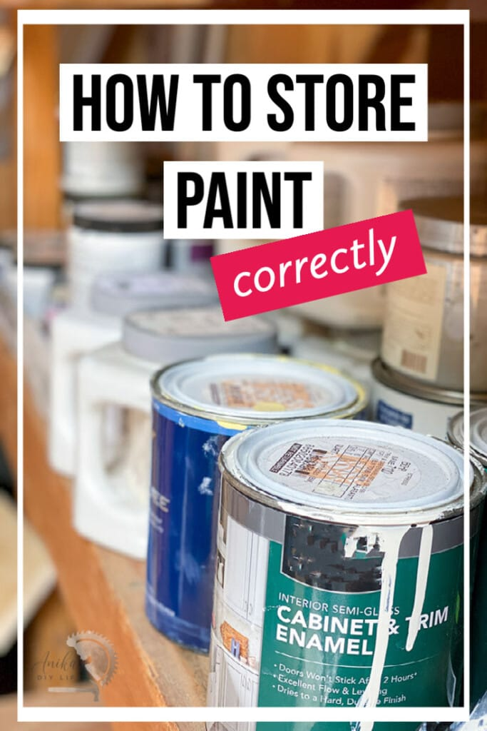 """Paint cans in storage with """"how to store"""" paint text overlay"""